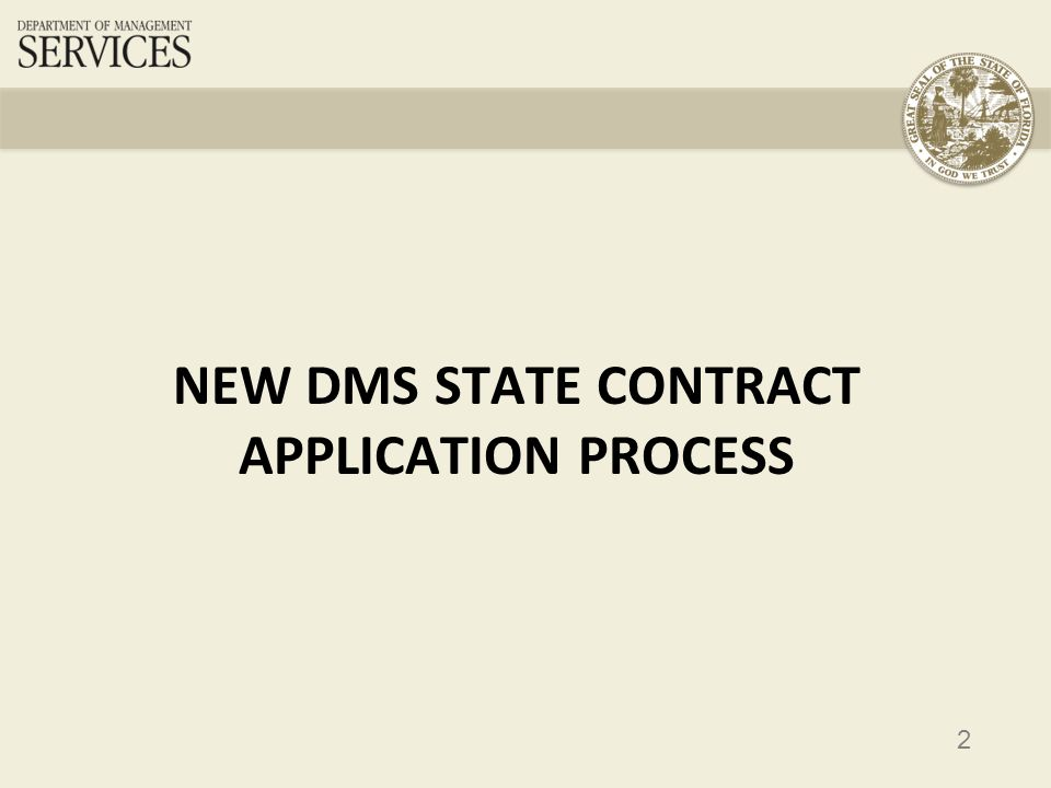 2 NEW DMS STATE CONTRACT APPLICATION PROCESS