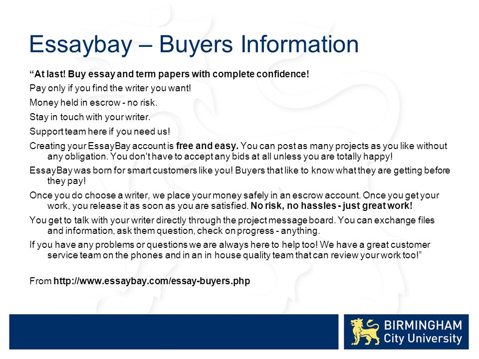 Essaybay – Buyers Information At last. Buy essay and term papers with complete confidence.