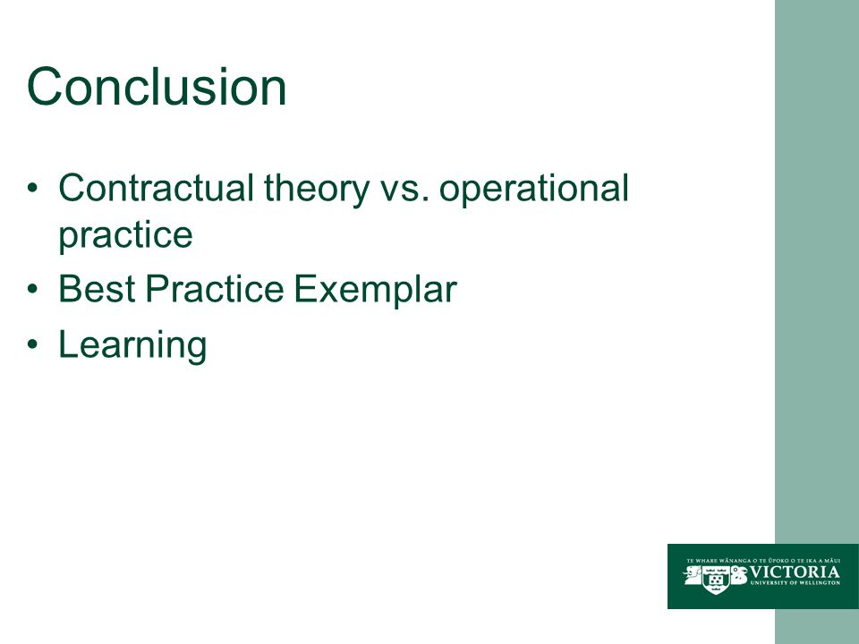 Conclusion Contractual theory vs. operational practice Best Practice Exemplar Learning