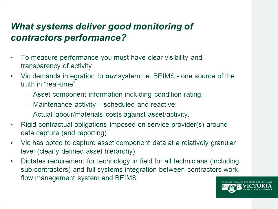 What systems deliver good monitoring of contractors performance.