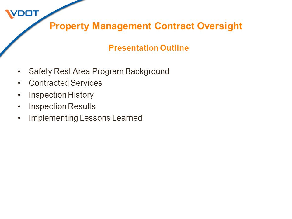 Property Management Contract Oversight Presentation Outline Safety Rest Area Program Background Contracted Services Inspection History Inspection Results Implementing Lessons Learned