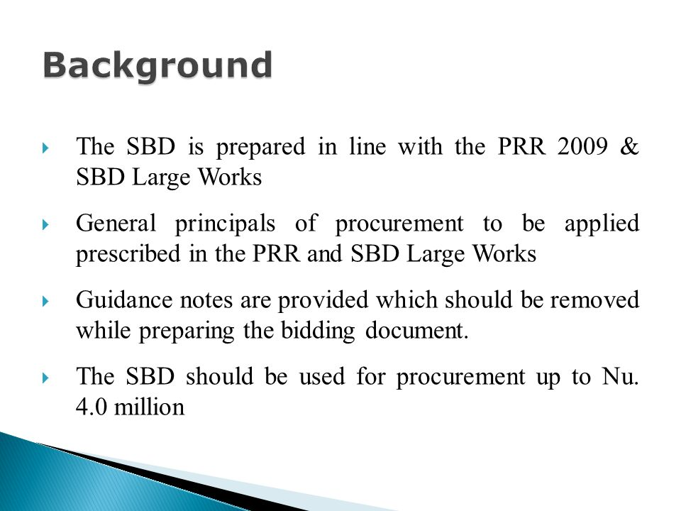The SBD is prepared in line with the PRR 2009 & SBD Large Works General principals of procurement to be applied prescribed in the PRR and SBD Large Works Guidance notes are provided which should be removed while preparing the bidding document.