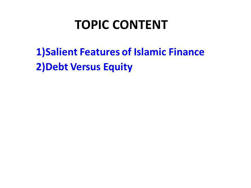 1. Philosophy and Features of Islamic Finance