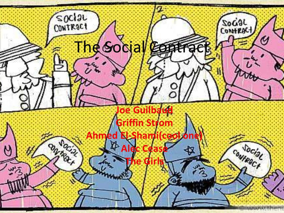 The Social Contract Joe Guilbaud Griffin Strom Ahmed El-Shami(cool one) Alec Cease The Girls