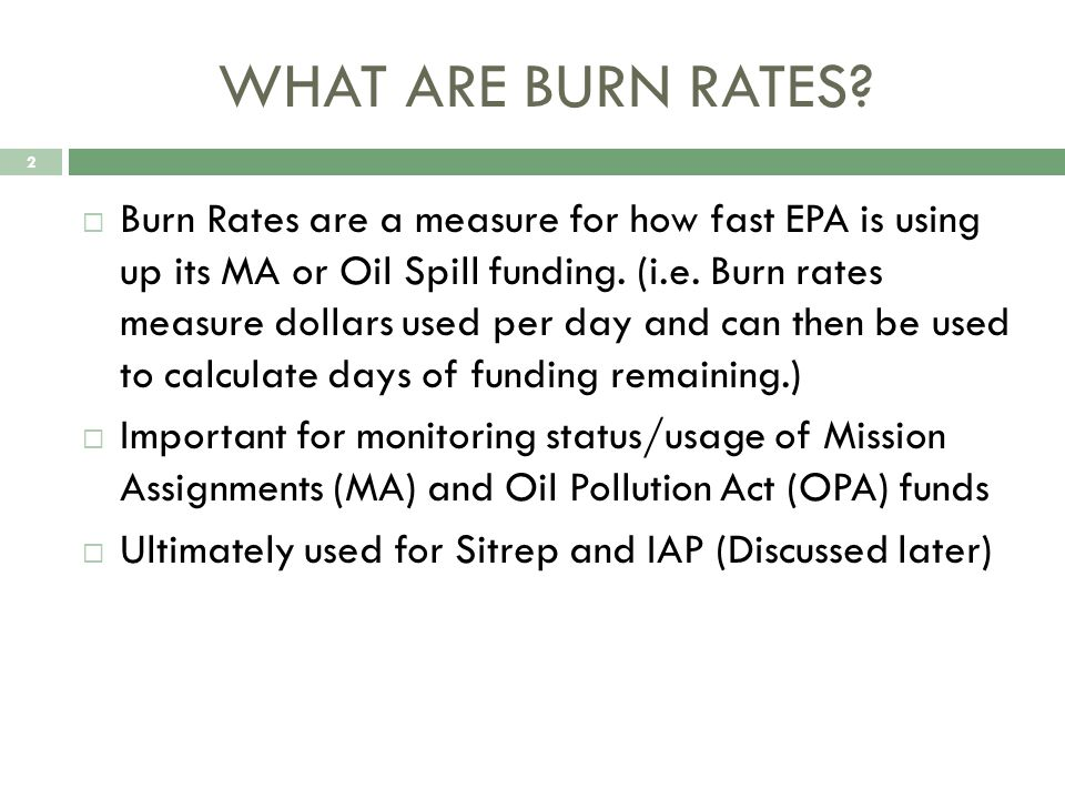 WHAT ARE BURN RATES.