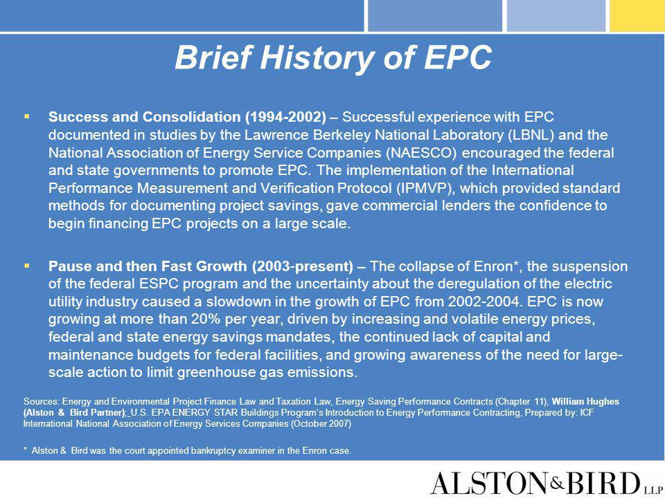 Brief History of EPC Success and Consolidation (1994-2002) – Successful experience with EPC documented in studies by the Lawrence Berkeley National La