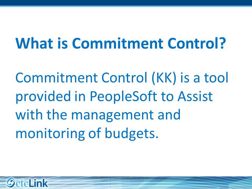What is Commitment Control.