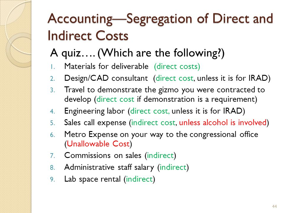 AccountingSegregation of Direct and Indirect Costs A quiz….