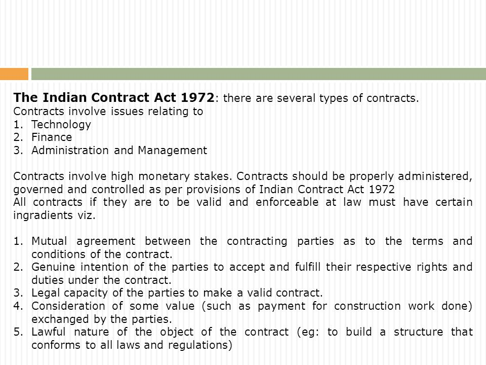The Indian Contract Act 1972 : there are several types of contracts.
