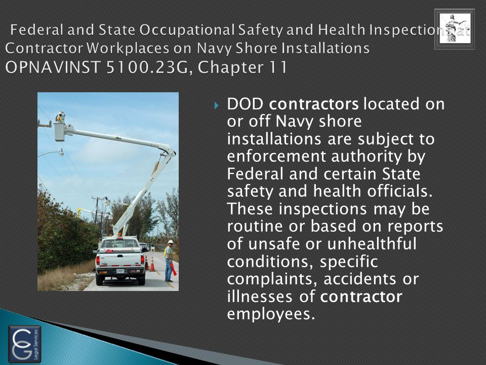 Provide a mechanism for informing: Informing contractors of Navy-owned hazardous materials to which their personnel may be exposed Informing Navy pers