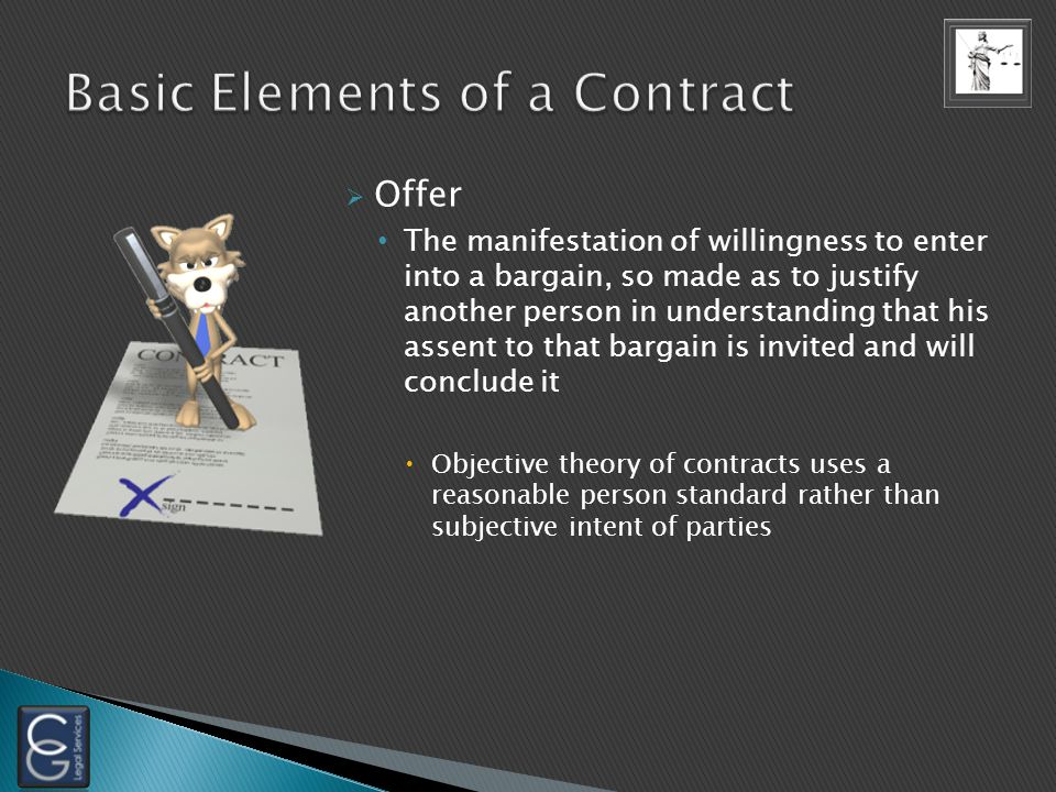 4 basic requirements for an enforceable contract Agreement Offer acceptance Consideration Often gift promises and moral obligations not considered sup