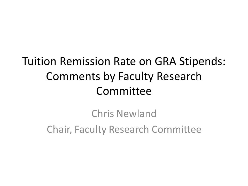 FRC Concerns Auburns competitiveness Slippery slope Recruitment and support of graduate students Differential impact