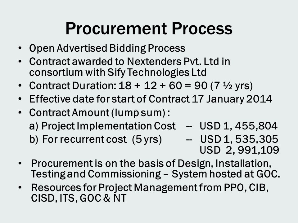 Procurement Process Open Advertised Bidding Process Contract awarded to Nextenders Pvt.