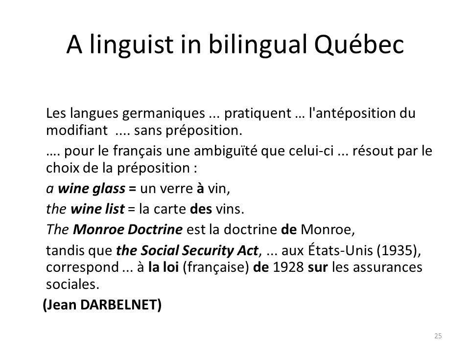 25 A linguist in bilingual Québec Les langues germaniques...