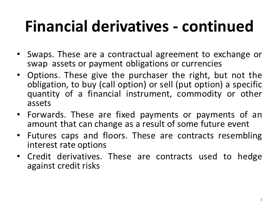 Financial derivatives - continued Swaps.