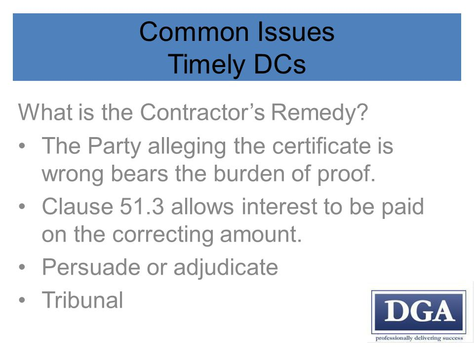 Common Issues Timely DCs What is the Contractors Remedy.