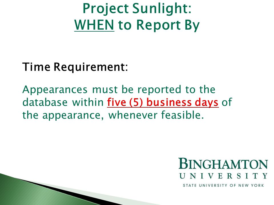 Project Sunlight: WHEN to Report By