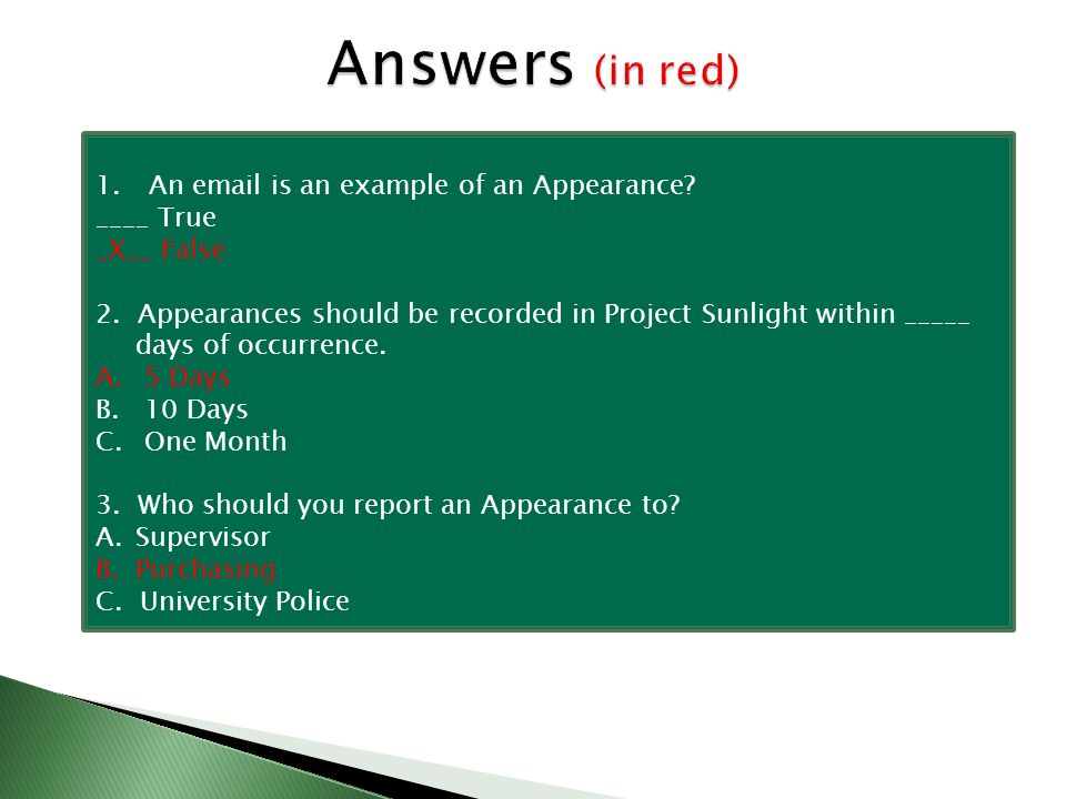 Answers (in red) 1. An email is an example of an Appearance.