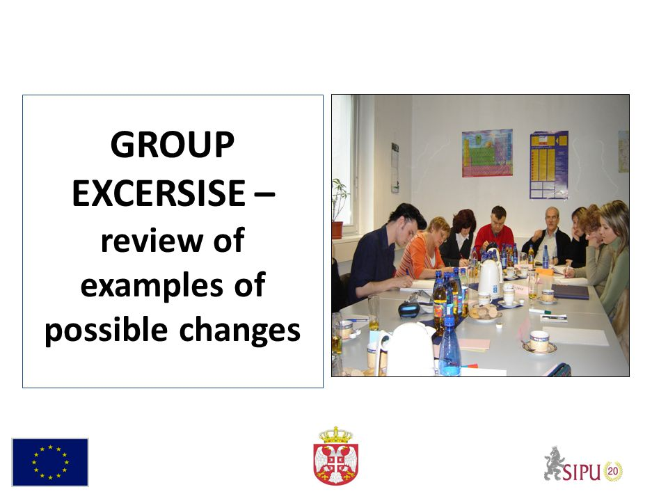 GROUP EXCERSISE – review of examples of possible changes