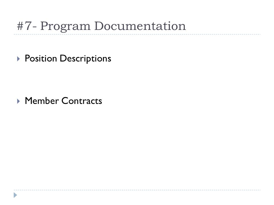 #7- Program Documentation Position Descriptions Member Contracts