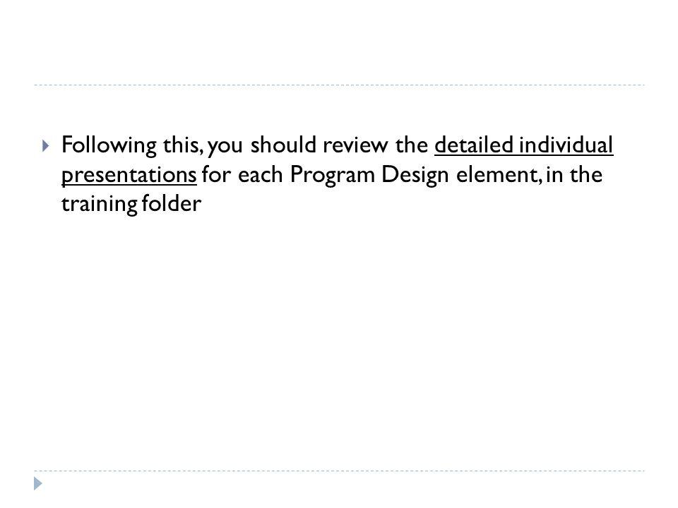 Appendix 1 of the Program Guidance Manual is the Program Design and Handbook