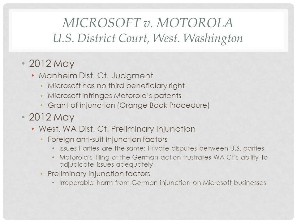 MICROSOFT v.MOTOROLA U.S. District Court, West. Washington 2012 May Manheim Dist.