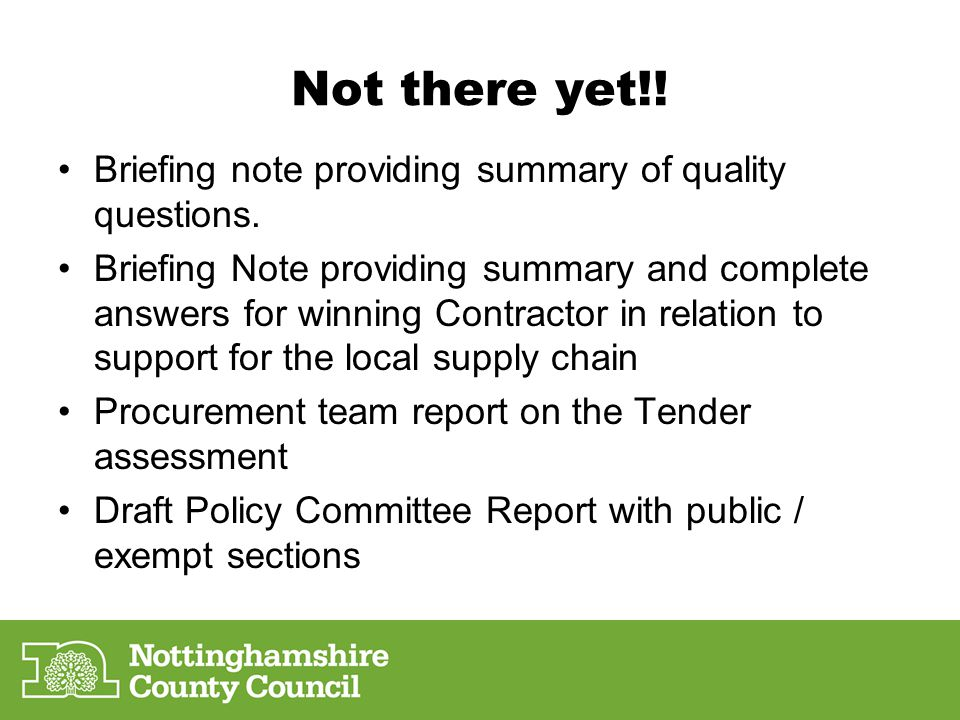 Not there yet!.Briefing note providing summary of quality questions.