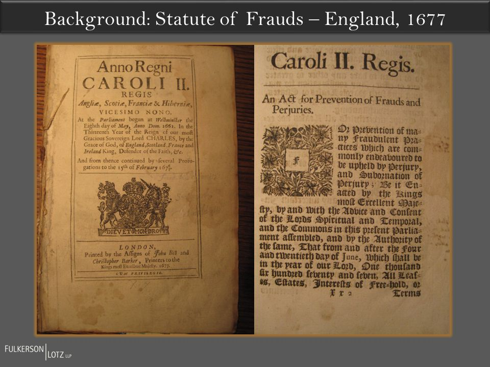 Background: Statute of Frauds – England, 1677