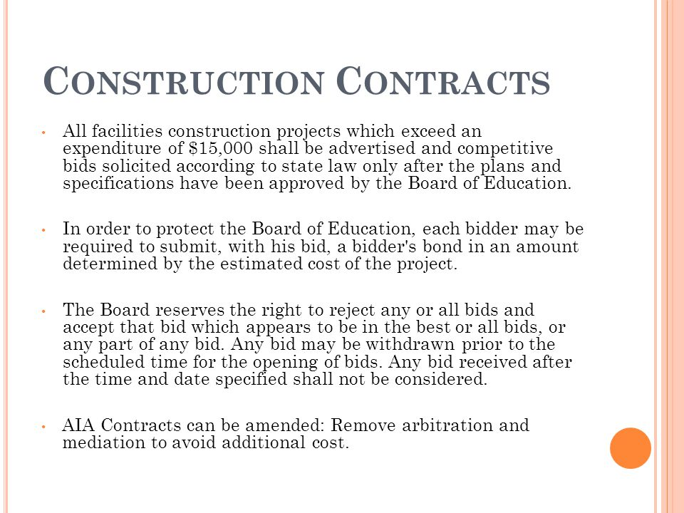 C ONSTRUCTION C ONTRACTS All facilities construction projects which exceed an expenditure of $15,000 shall be advertised and competitive bids solicited according to state law only after the plans and specifications have been approved by the Board of Education.