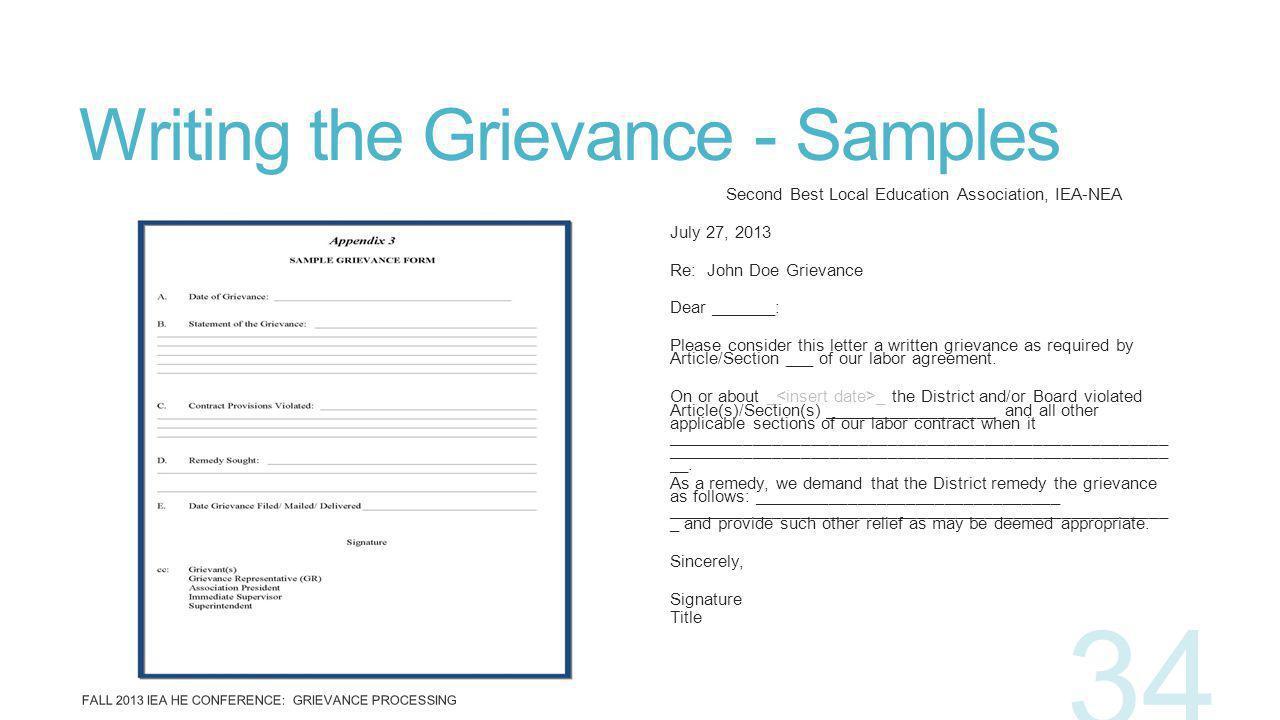 Writing the Grievance - Samples Second Best Local Education Association, IEA-NEA July 27, 2013 Re: John Doe Grievance Dear _______: Please consider th