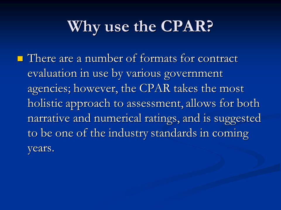 Why use the CPAR.