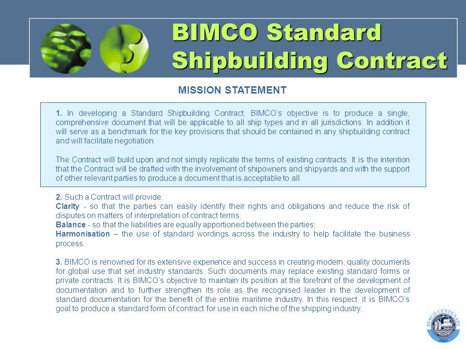 BIMCO Standard Shipbuilding Contract MISSION STATEMENT 1.