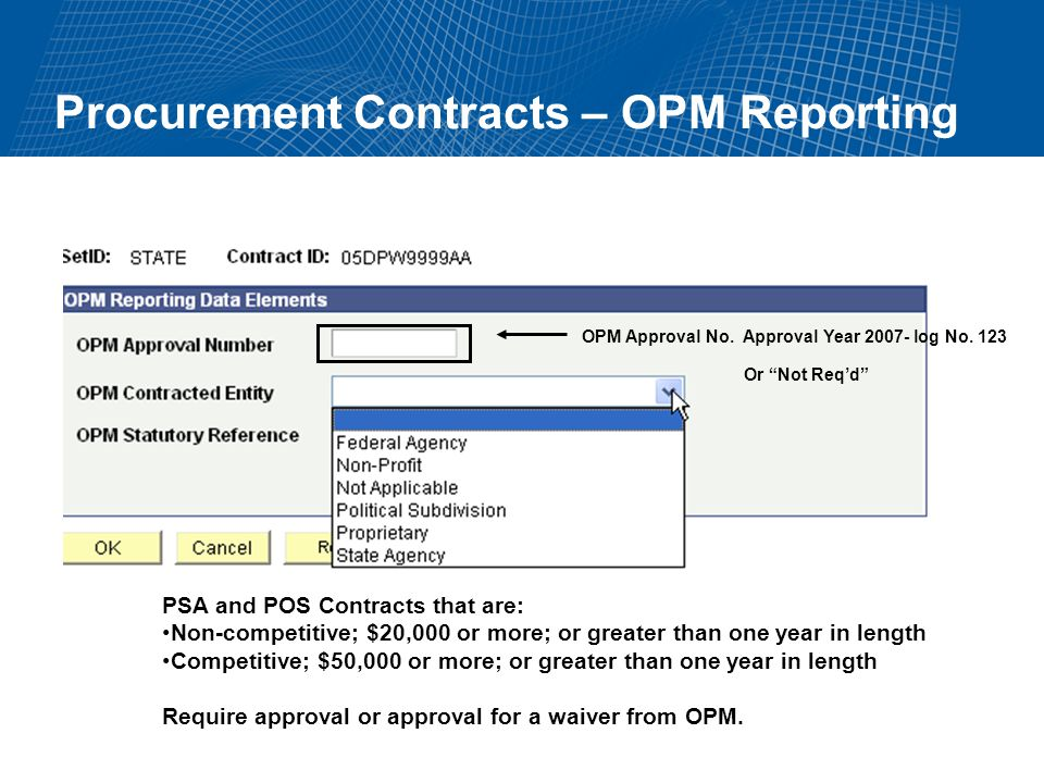 Procurement Contracts – OPM Reporting OPM Approval No.