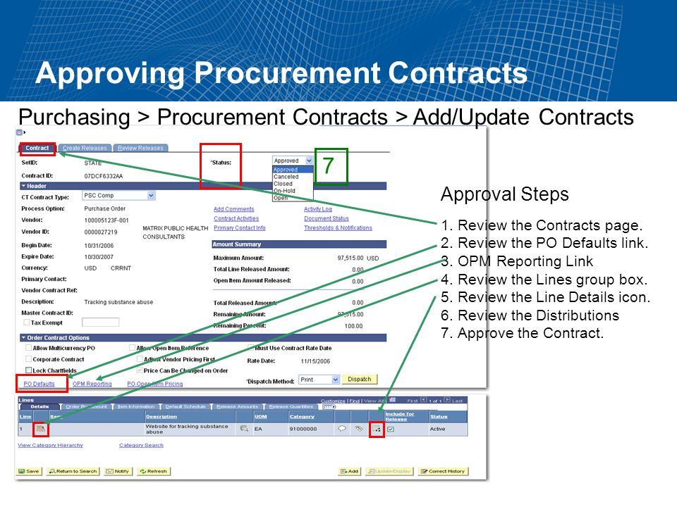 Approving Procurement Contracts Purchasing > Procurement Contracts > Add/Update Contracts 1.Review the Contracts page.