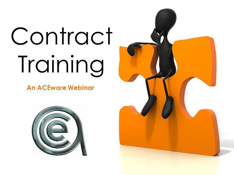 Contract Training An ACEware Webinar