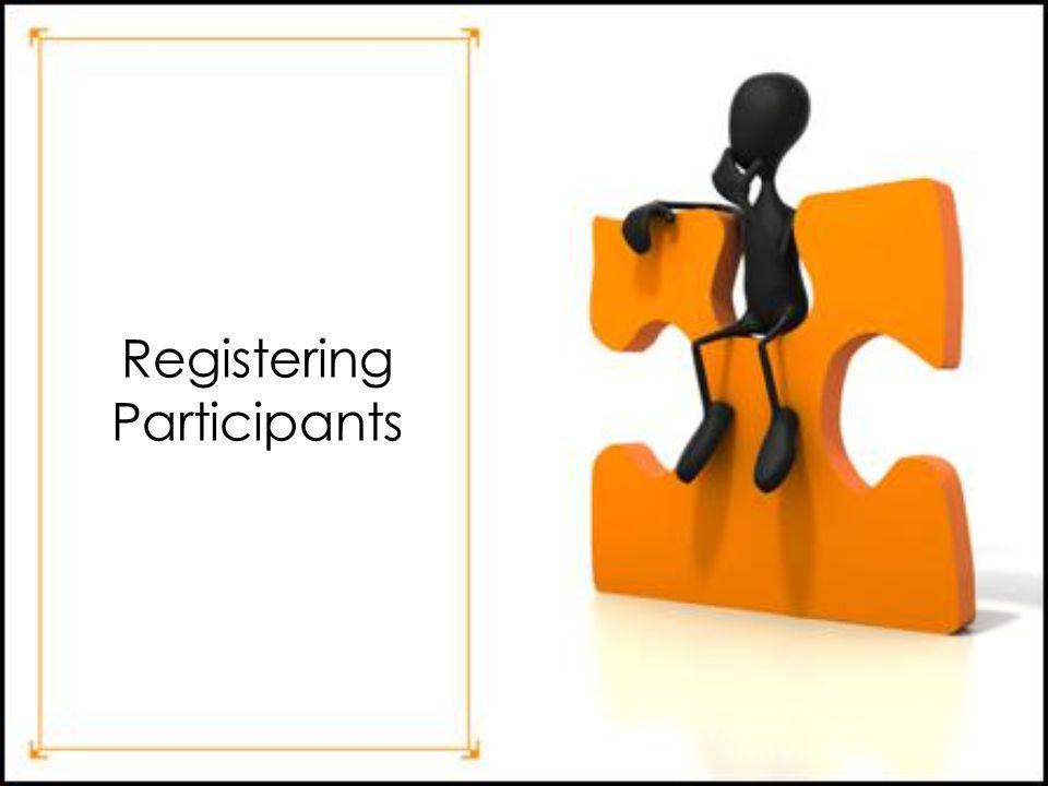 Registering Participants