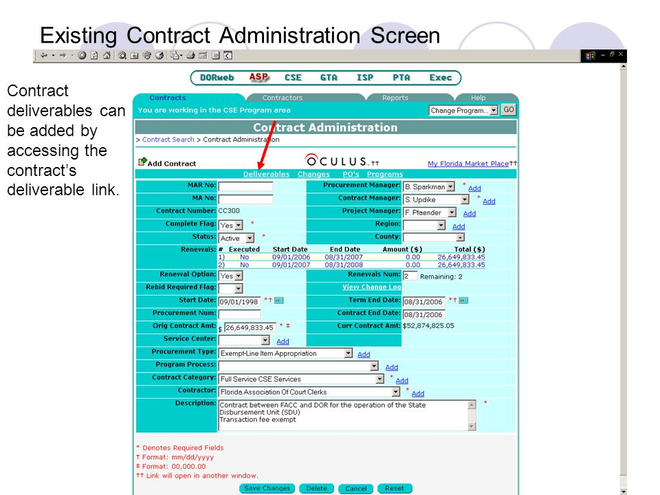 Existing Contract Administration Screen Contract deliverables can be added by accessing the contracts deliverable link.