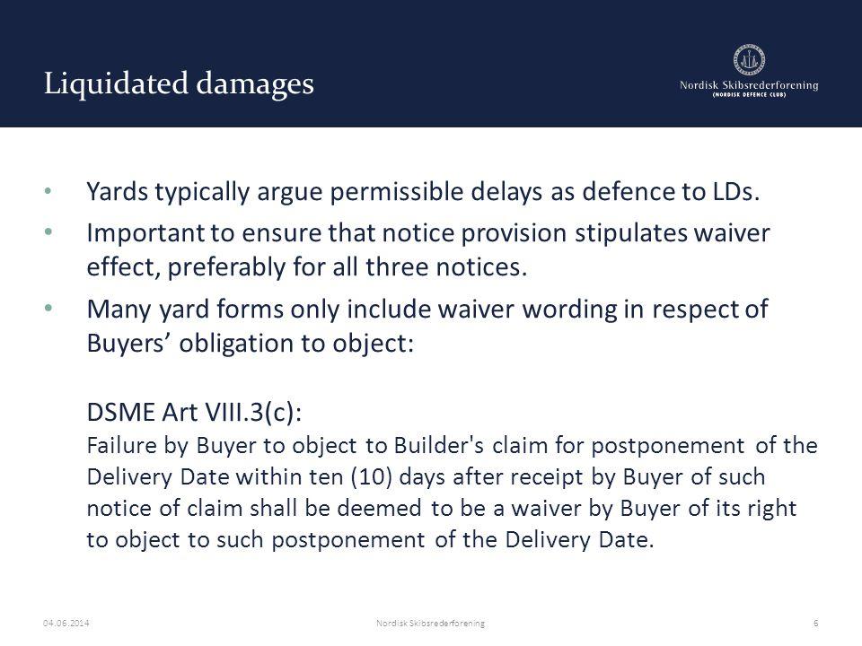 Liquidated damages Norwegian Standard Form Shipbuilding Contract 2000 – Art.