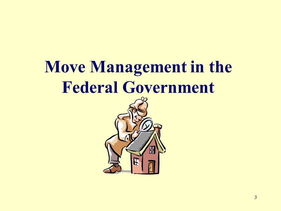 3 Move Management in the Federal Government