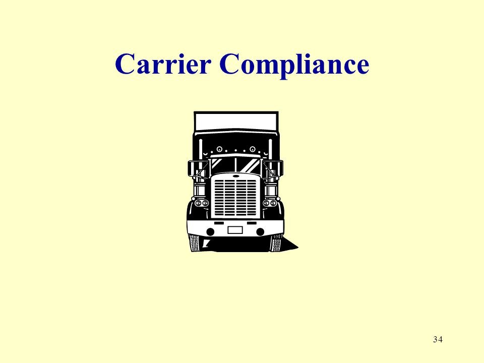 34 Carrier Compliance