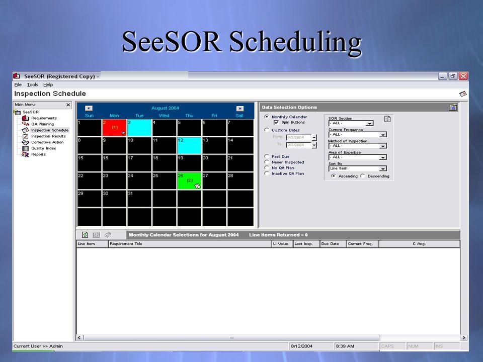 SeeSOR Scheduling