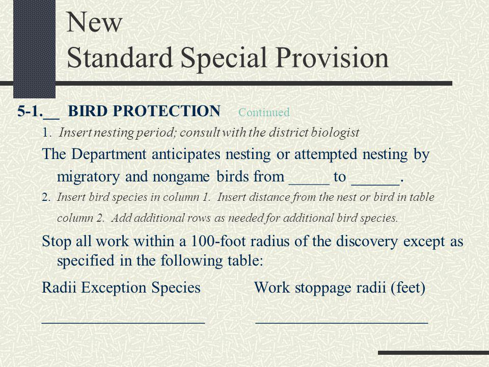 New Standard Special Provision 5-1.__ BIRD PROTECTION Continued 1.