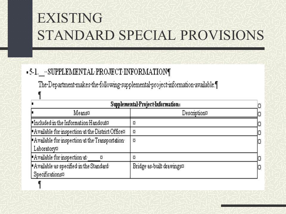 EXISTING STANDARD SPECIAL PROVISIONS