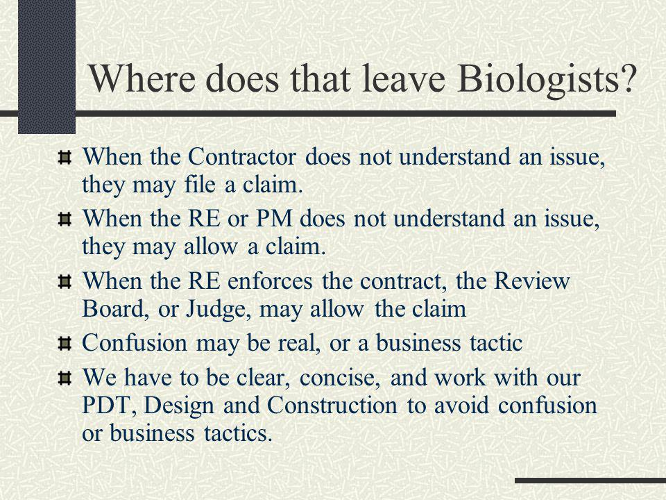 Where does that leave Biologists.