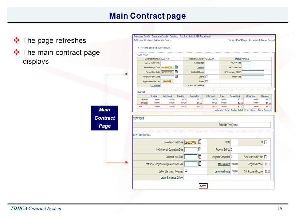 19TDHCA Contract System Main Contract page The page refreshes The main contract page displays Main Contract Page