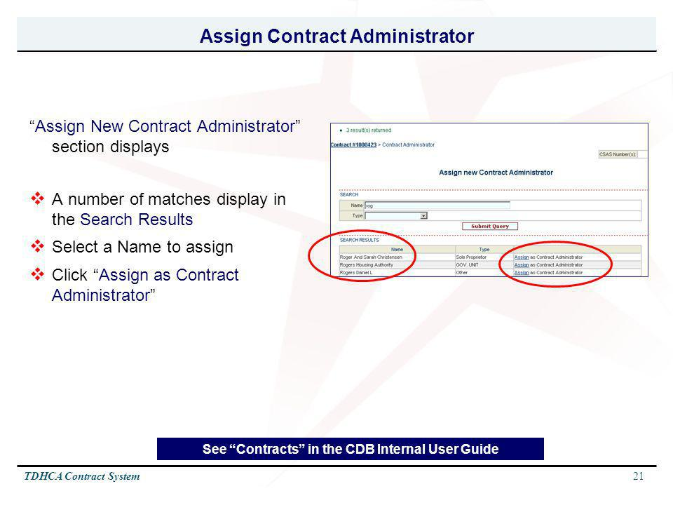 21TDHCA Contract System Assign Contract Administrator Assign New Contract Administrator section displays A number of matches display in the Search Res