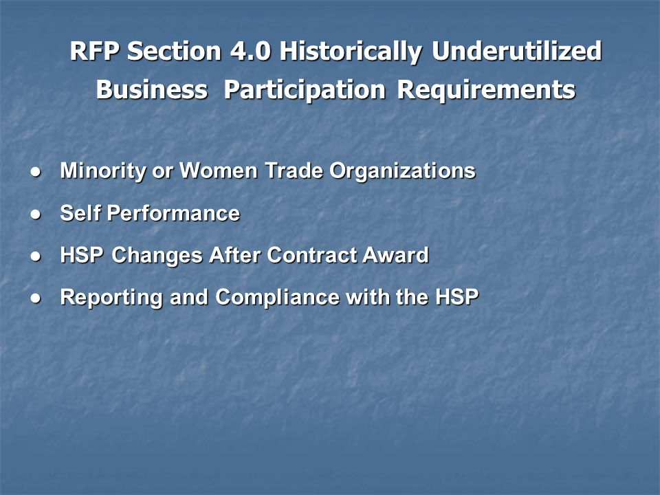 Minority or Women Trade Organizations Minority or Women Trade Organizations Self Performance Self Performance HSP Changes After Contract Award HSP Cha