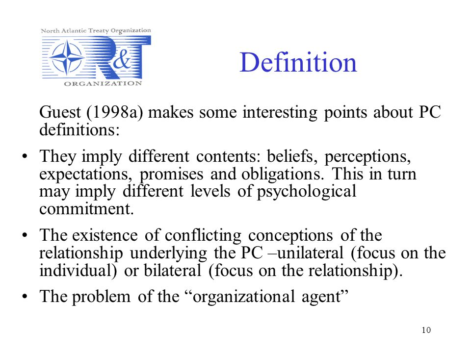 10 Definition Guest (1998a) makes some interesting points about PC definitions: They imply different contents: beliefs, perceptions, expectations, pro