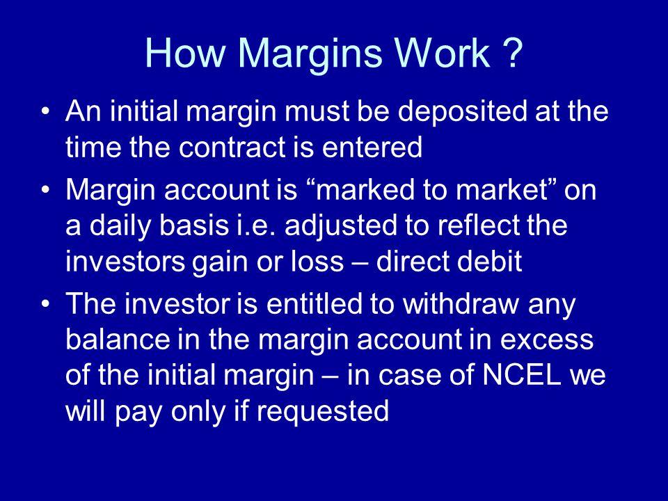 How Margins Work .