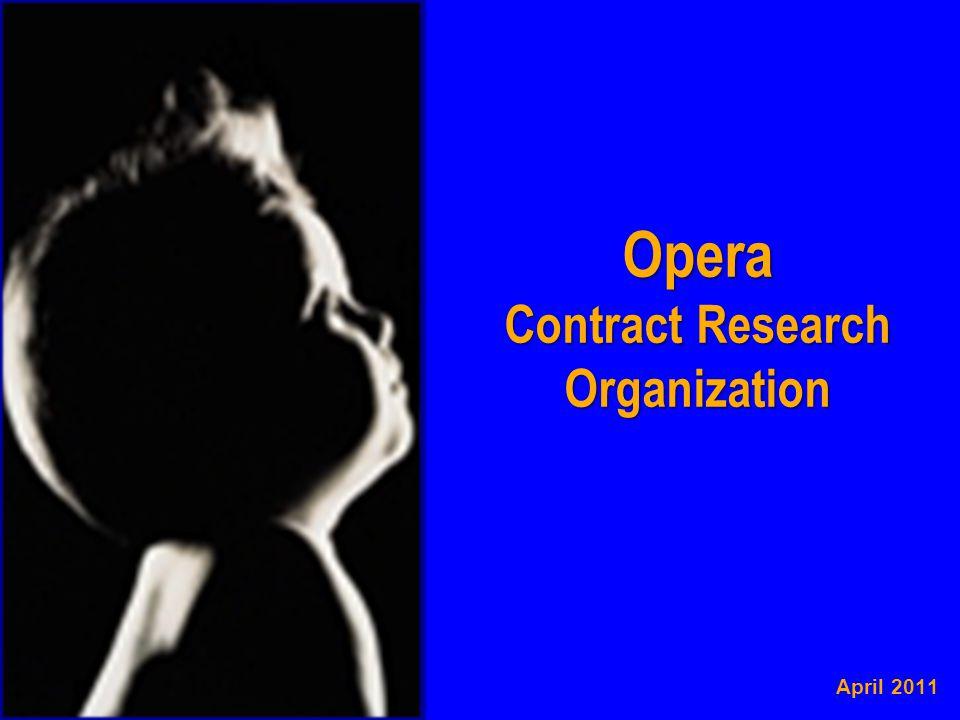 Opera CRO: Company profile C.R.O.Opera is a Contract Research Organization founded in 1995.